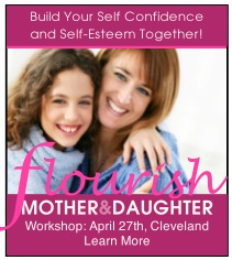 "Mother & Daughter (9-12 yrs) ""Flourishing Together"", Sat., April 28, 1-4p.m., $65 for both of you! Click sidebar for full info."