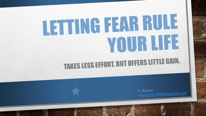 FEAR P. Robson www wishfulthinkingworks com